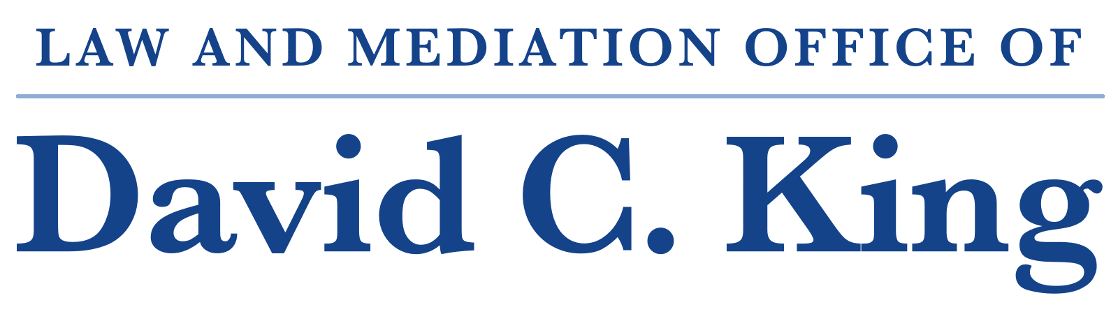 Law and Mediation Office of David C. King